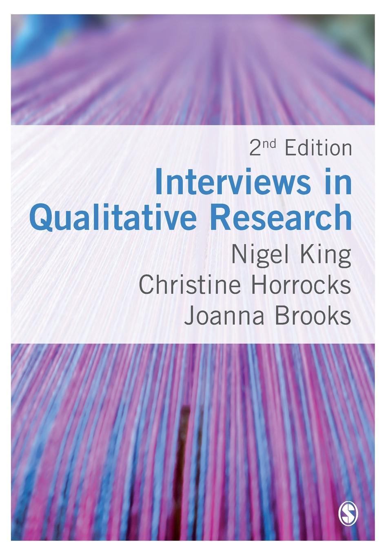Nigel King Interviews in Qualitative Research nigel king interviews in qualitative research