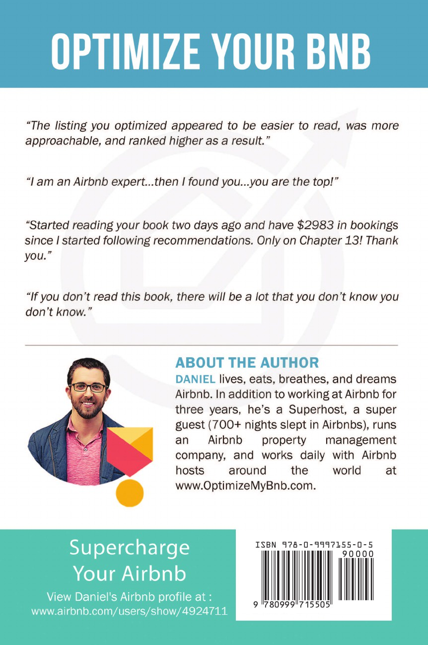 Optimize YOUR Bnb. The Definitive Guide to Ranking #1 in Airbnb Search I started writing Optimize YOUR Bnbin July 2017 while staying at...