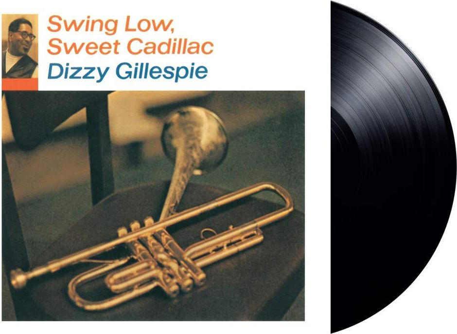 цена Диззи Гиллеспи Dizzy Gillespie. Swing Low, Sweet Cadillac (LP) онлайн в 2017 году