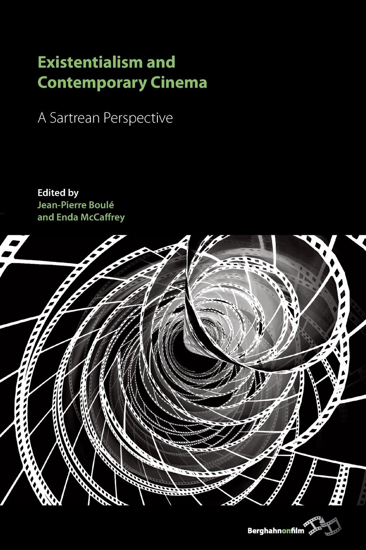 Existentialism and Contemporary Cinema. A Sartrean Perspective