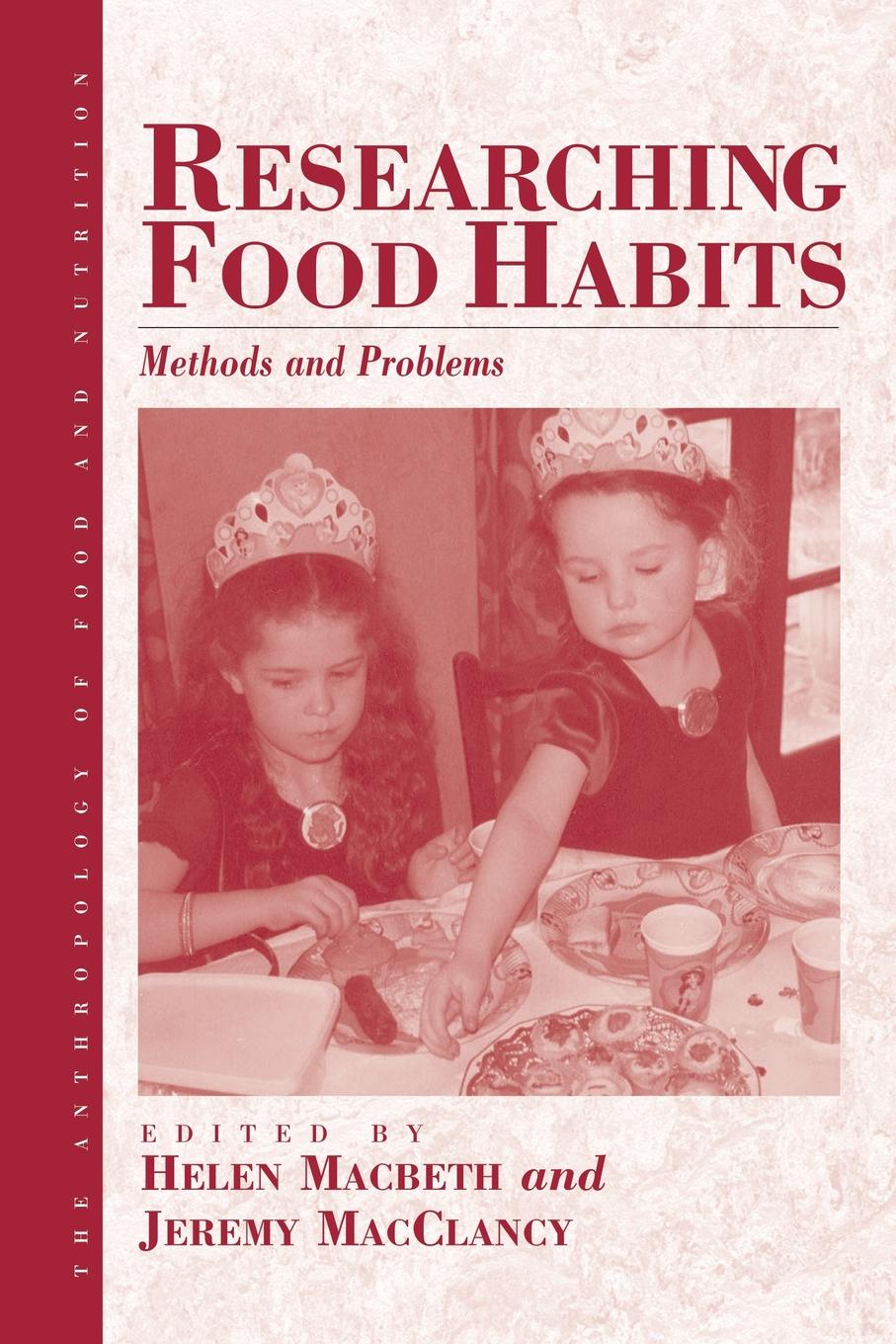 Researching Food Habits. Methods and Problems order and disorder anthropological perspectives