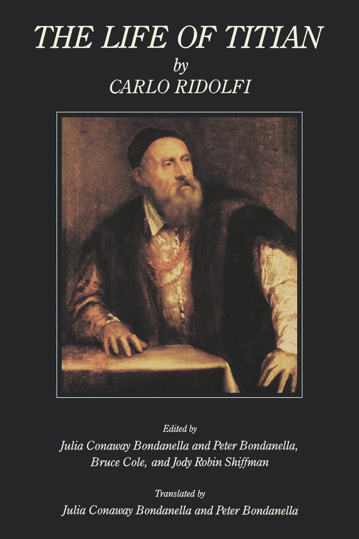 Carlo Ridolfi The Life of Titian art of the korean renaissance 1400–1600
