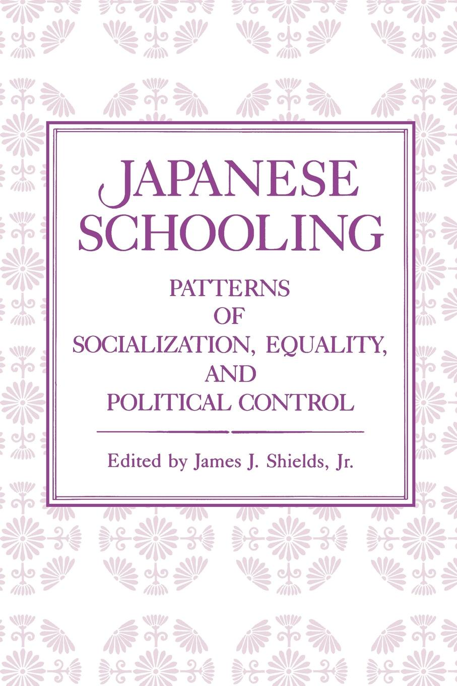 Japanese Schooling. Patterns of Socialization, Equality, and Political Control chino n a dictionary of basic japanese sentence patterns