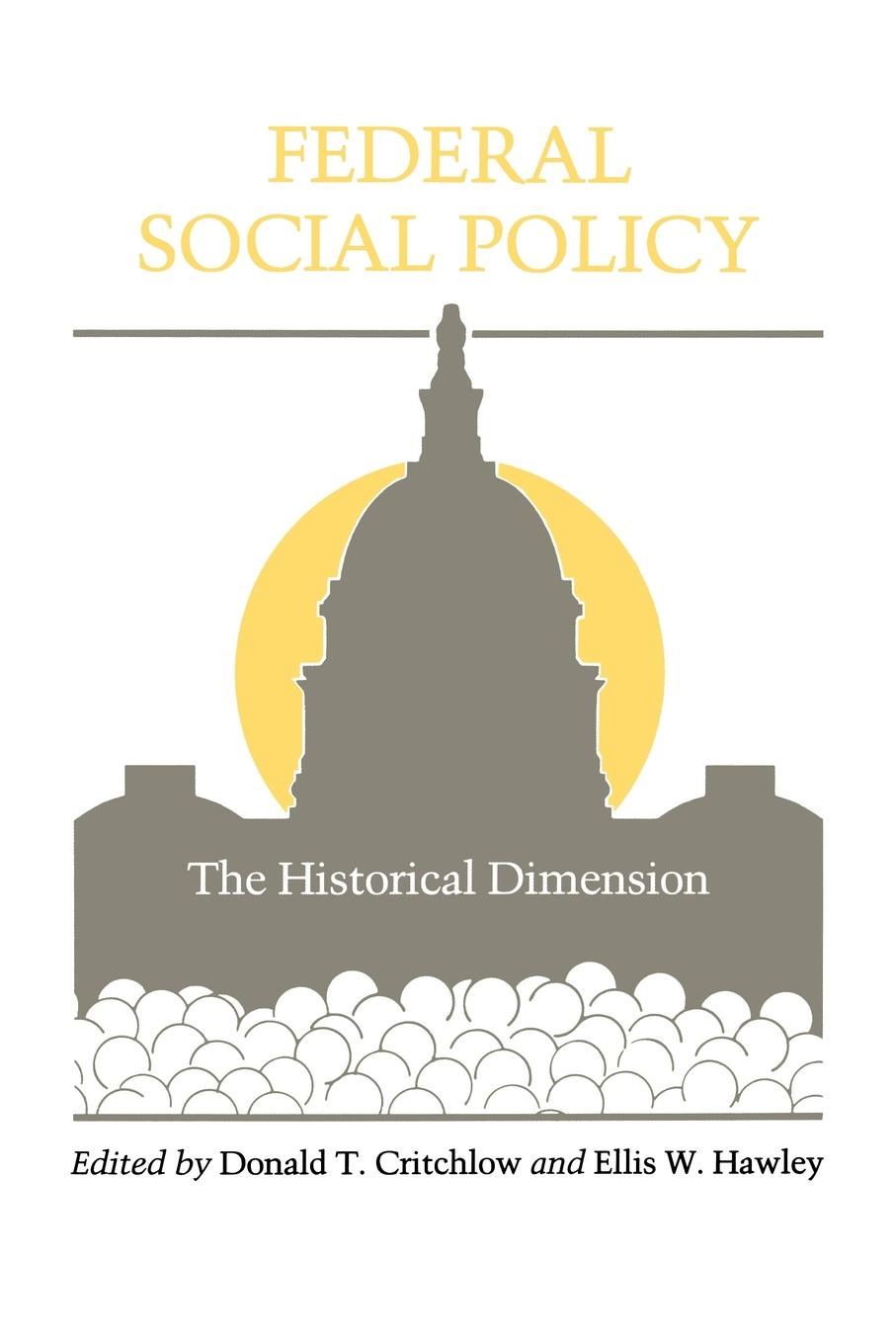 Federal Social Policy. The Historical Dimension knowledge to policy making the most of development research