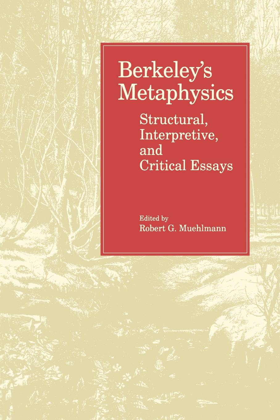 Berkeley's Metaphysics. Structural, Interpretive, and Critical Essays motivation and action