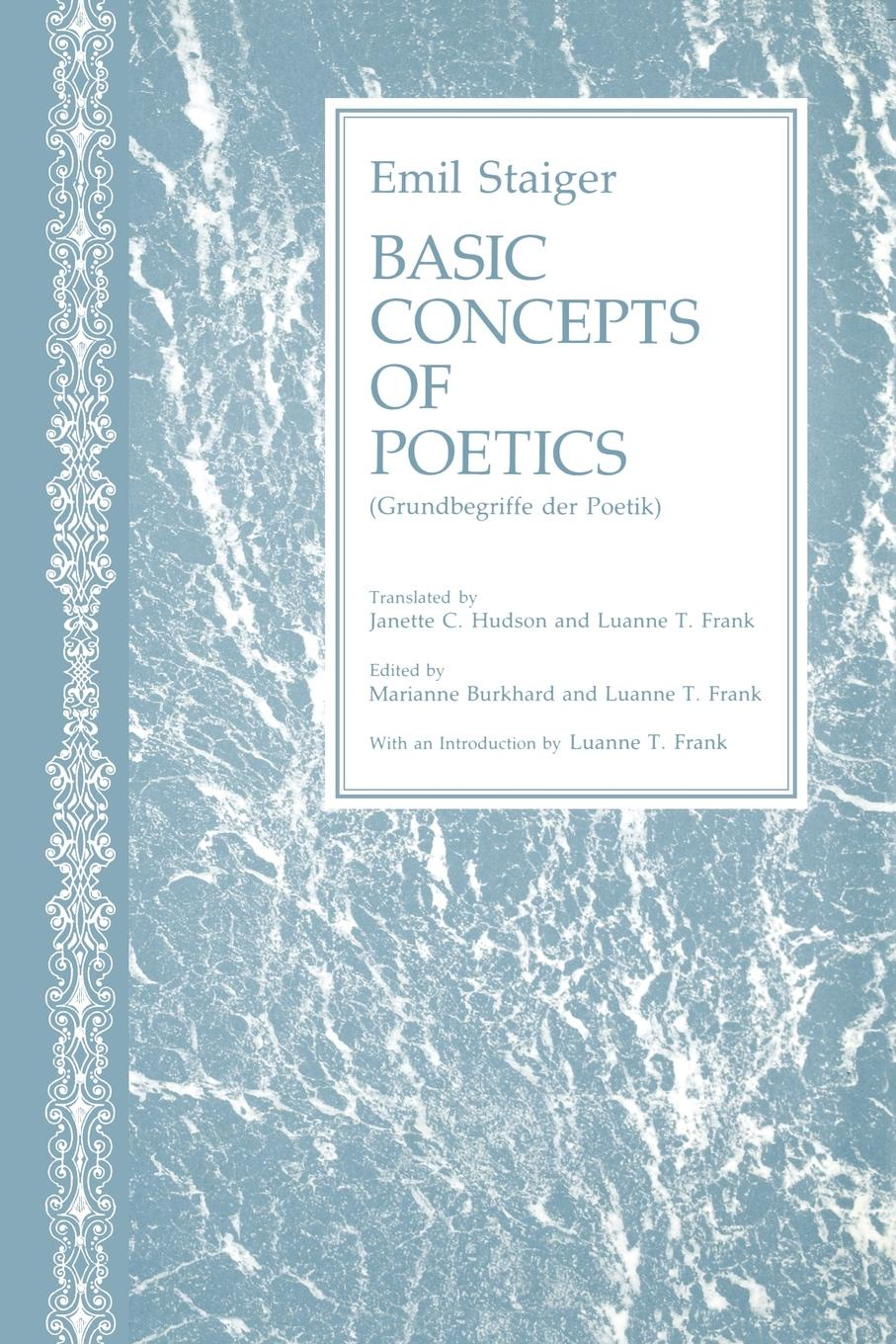 Emil Staiger Basic Concepts of Poetics bakhtin the formal method in literary scholarship