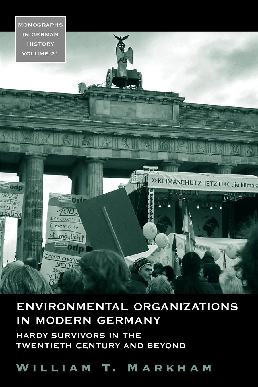 William T. Markham Environmental Organizations in Modern Germany. Hardy Survivors in the Twentieth Century and Beyond недорго, оригинальная цена