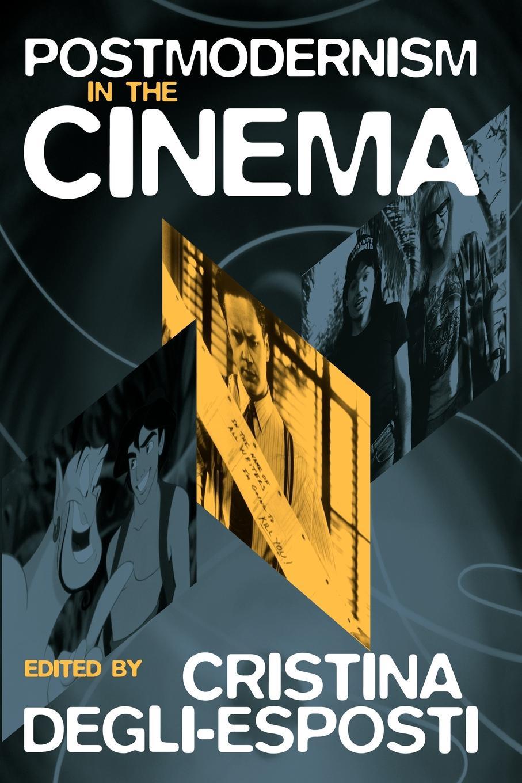 Postmodernism in the Cinema