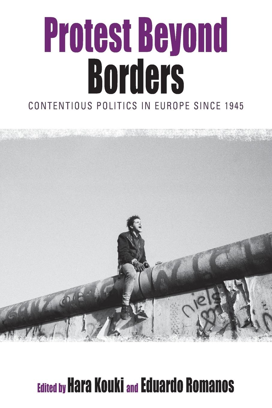 Protest Beyond Borders. Contentious Politics in Europe Since 1945 policing transnational protest