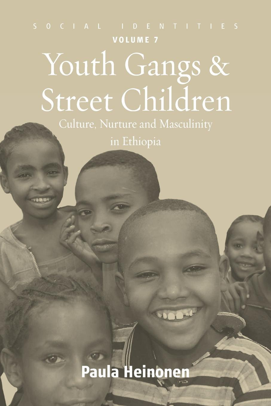 Paula Heinonen Youth Gangs and Street Children. Culture, Nurture and Masculinity in Ethiopia lives in translation sikh youth as british citizens