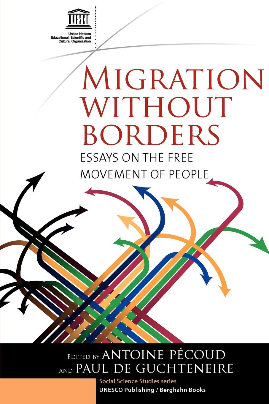 Migration Without Borders. Essays on the Free Movement of People timothy henderson j beyond borders a history of mexican migration to the united states