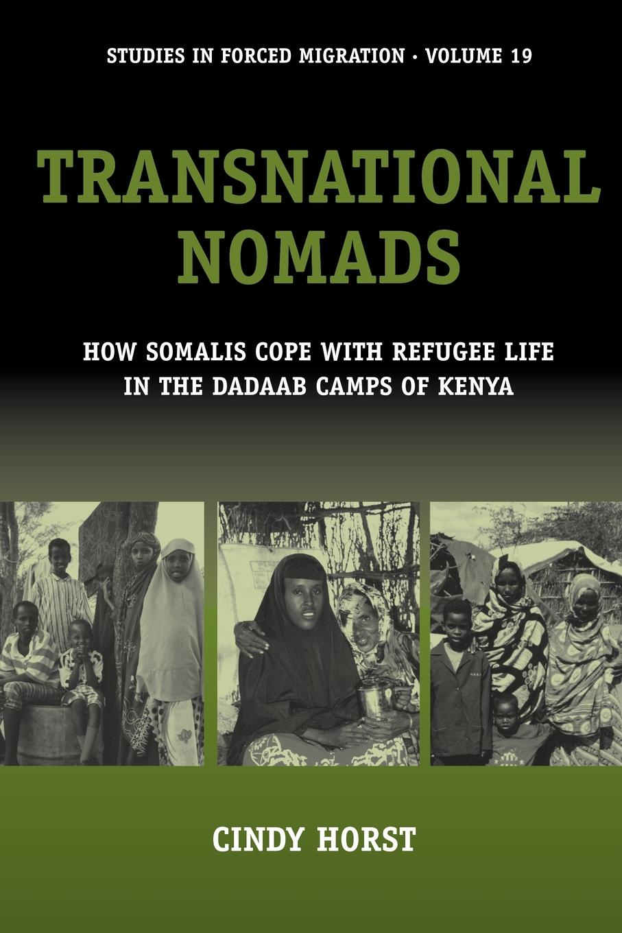 C. Horst Transnational Nomads. How Somalis Cope with Refugee Life in the Dadaab Camps of Kenya цена