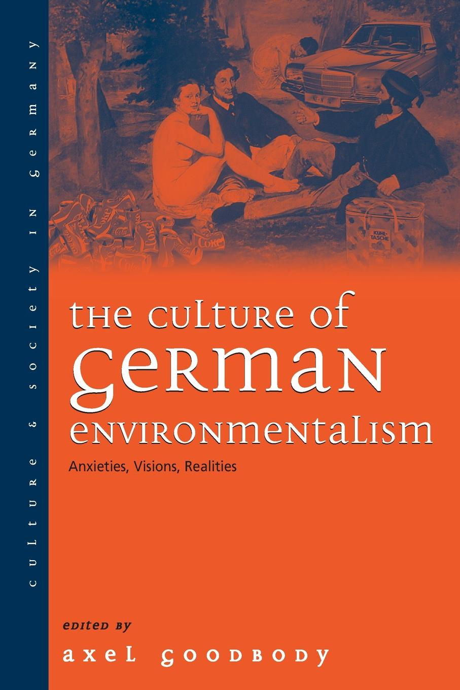 The Culture of German Environmentalism. Anxieties, Visions, Realities недорго, оригинальная цена