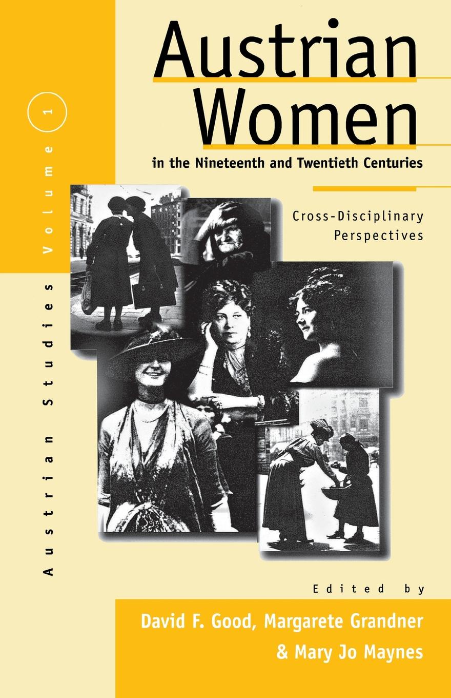 Austrian Women in the Nineteenth and Twentieth Centuries. Cross-Disciplinary Perspectives favourite 1789 1w