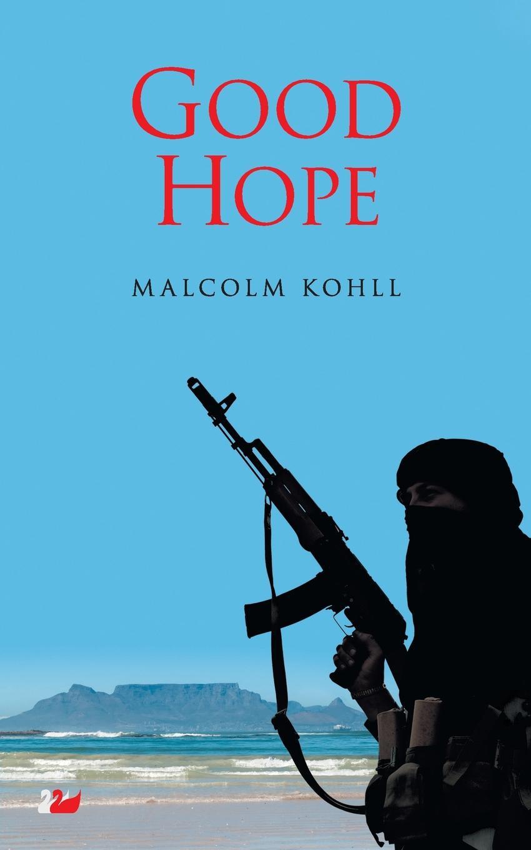 Malcolm Kohll. Good Hope