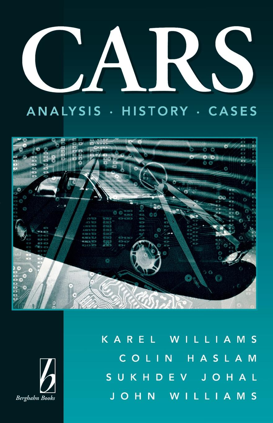 Karel Williams, Colin Haslam, Sukhdev Johal Cars. Analysis, History, Cases измерительная рулетка bmi radius 520224020b 20 м