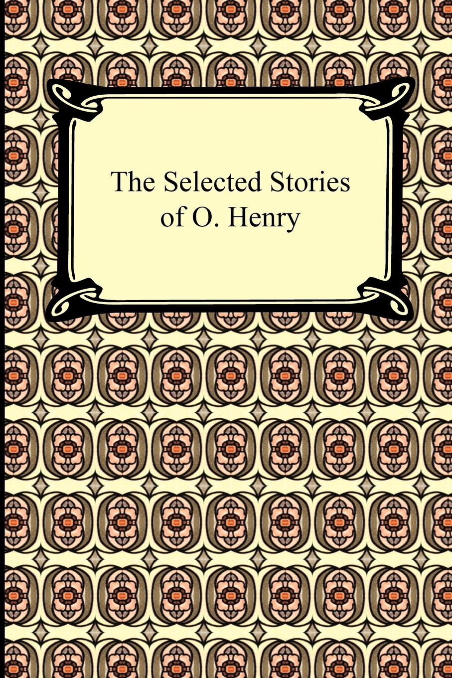O. Henry The Selected Stories of O. Henry спорттовары 34