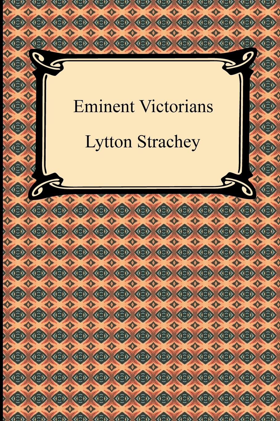 Lytton Strachey Eminent Victorians strachey lytton books and characters french