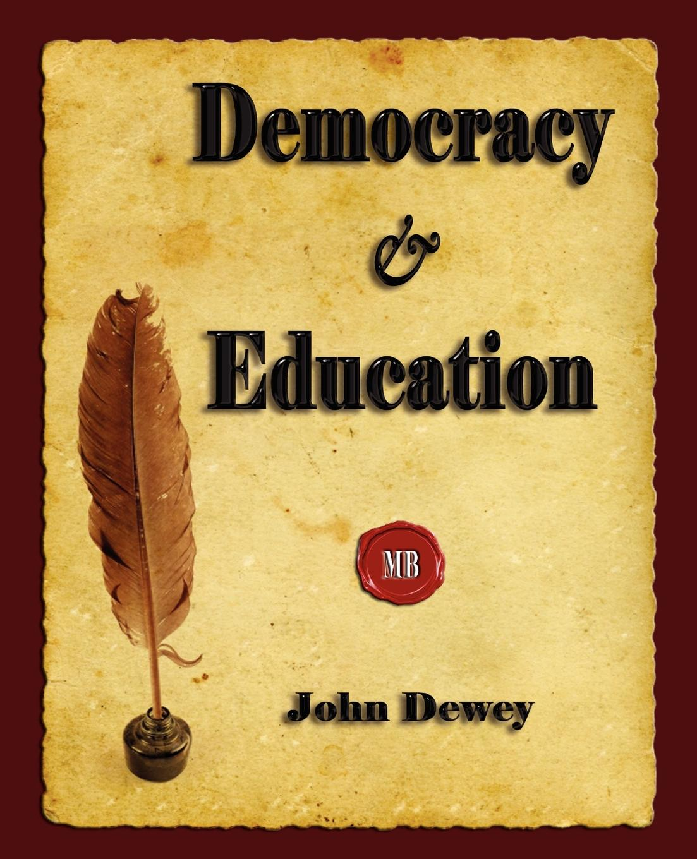 Фото - John Dewey Democracy and Education gertrude hartman the child and his school an interpretation of elementary education as a social process
