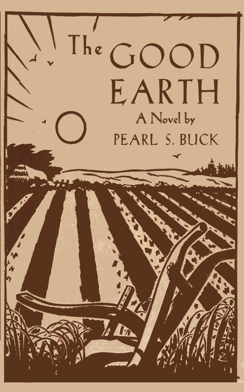 Pearl S Buck The Good Earth