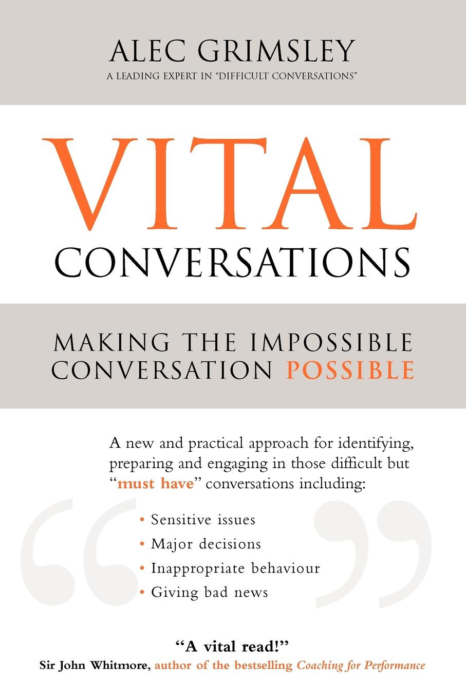 Alec Grimsley Vital Conversations unleashing your inner leader an executive coach tells all