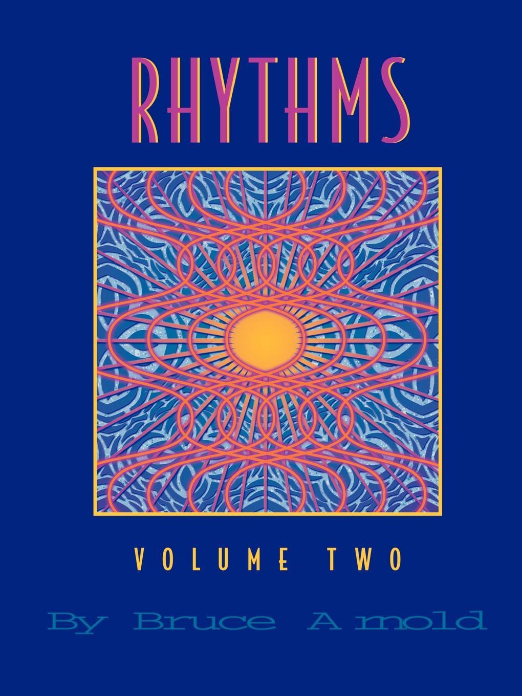 Bruce Arnold. Rhythms Volume Two