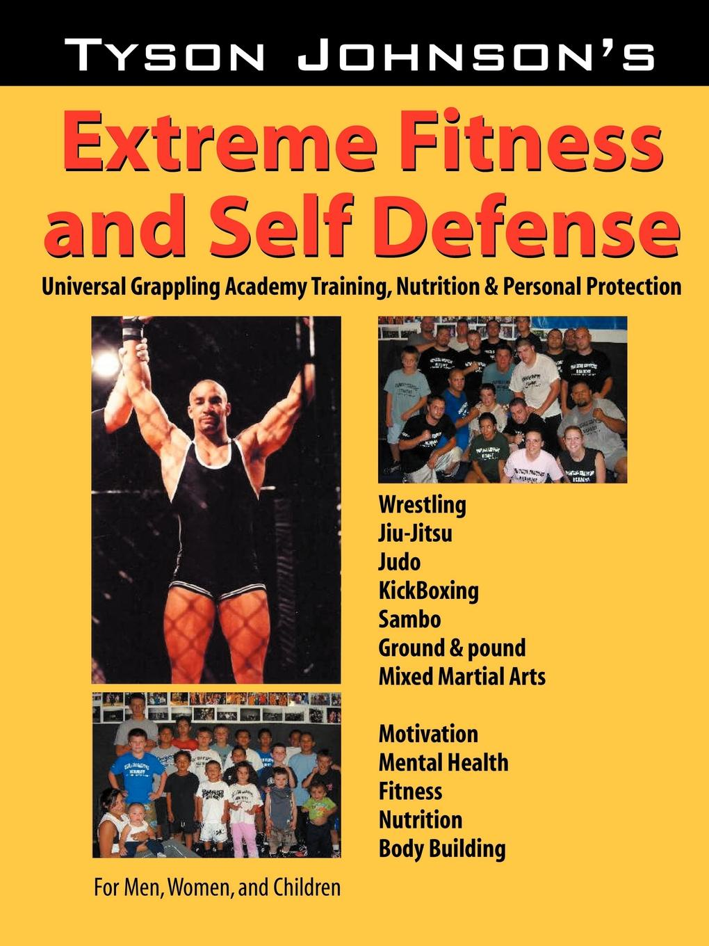 Tyson Johnson Tyson Johnson's Extreme Fitness & Self-Defense warren brussee the great depression of debt survival techniques for every investor