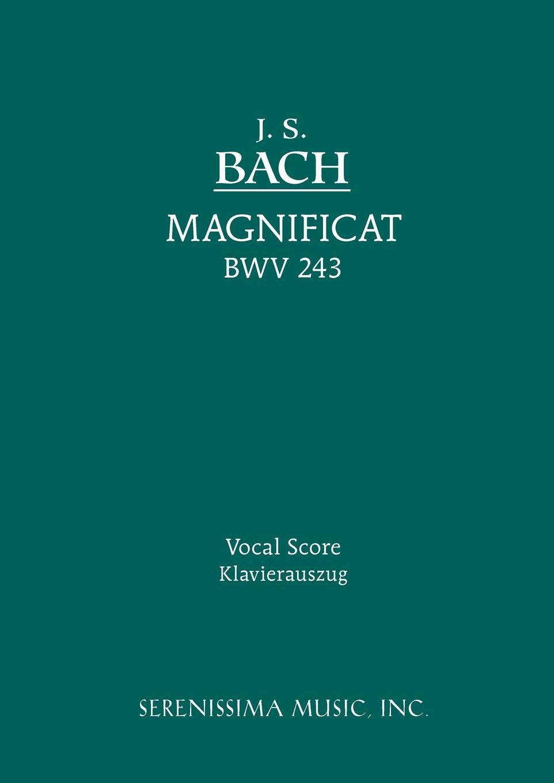 Johann Sebastian Bach. Magnificat, BWV 243. Vocal score