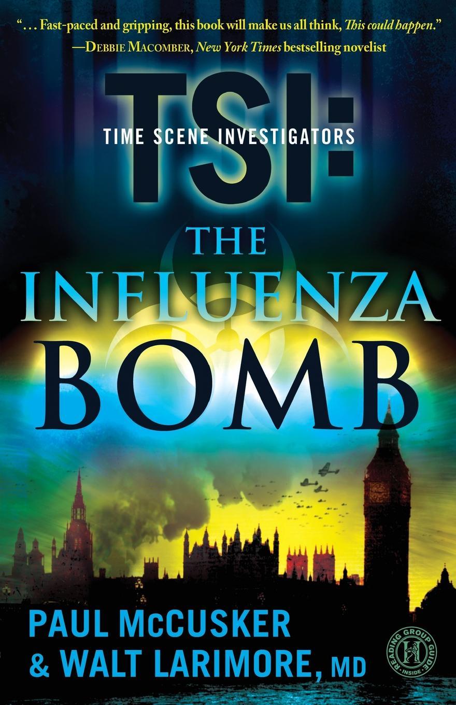 Paul McCusker, Walt Larimore The Influenza Bomb jean mccusker come sit a spell