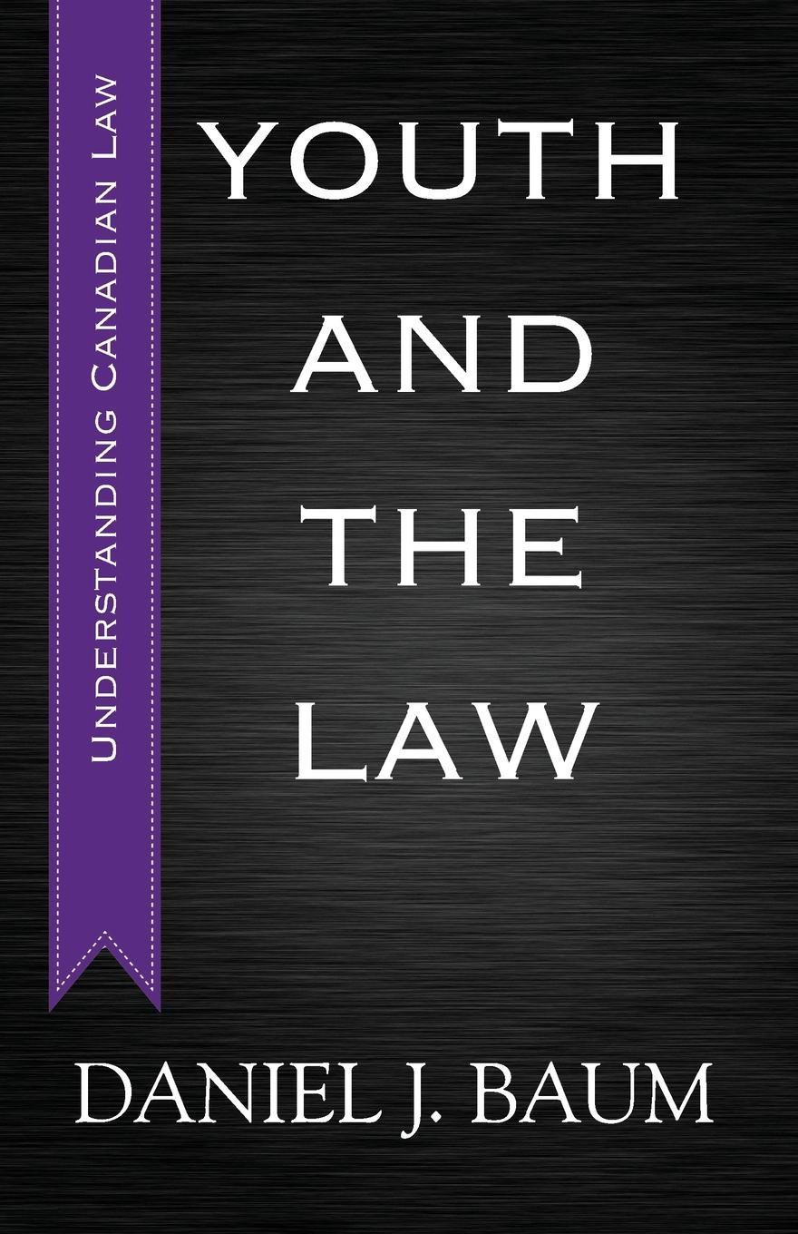 Daniel J. Baum. Youth and the Law