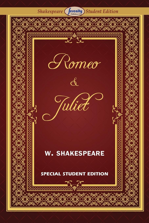 William Shakespeare Romeo and Juliet (Special Edition for Students) shakespeare w romeo and juliet ромео и джульетта пьеса на англ яз
