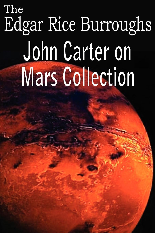 Edgar Rice Burroughs John Carter on Mars Collection edgar rice burroughs thuvia magd von mars thuvia maid of mars german edition