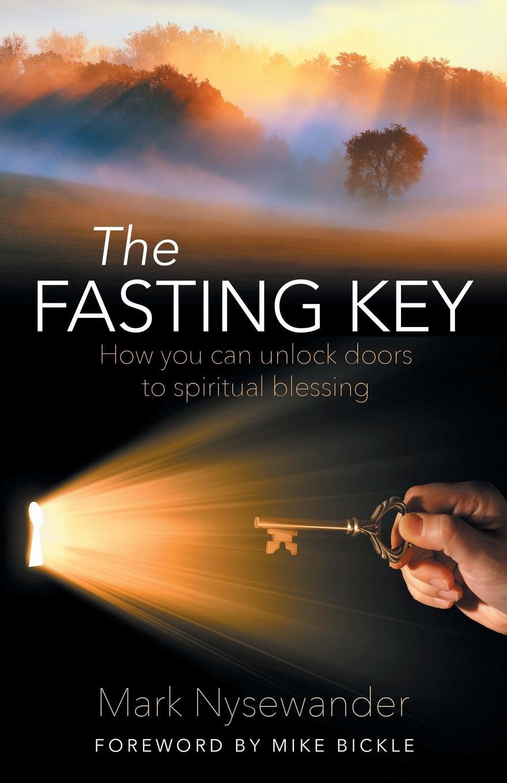 Mark Nysewander The Fasting Key