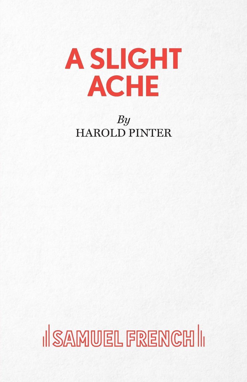 Harold Pinter A Slight Ache