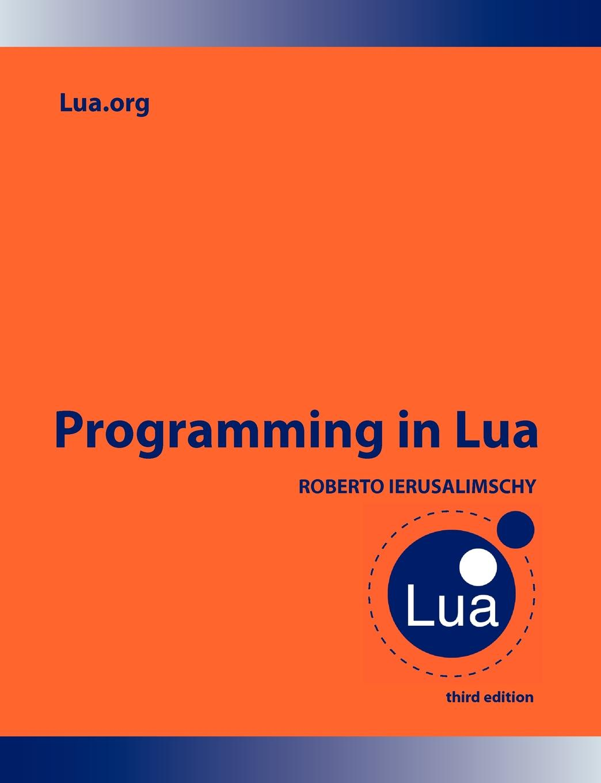 Roberto Ierusalimschy Programming in Lua торшер lua 3689