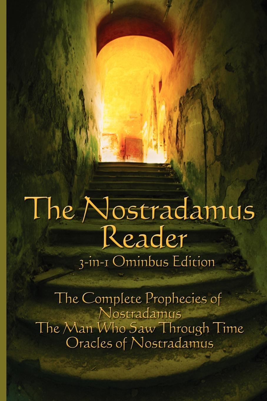 Michel Nostradamus, Lee McCann, Charles A. Ward. The Nostradamus Reader