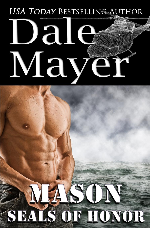 лучшая цена Dale Mayer SEALs of Honor. Mason