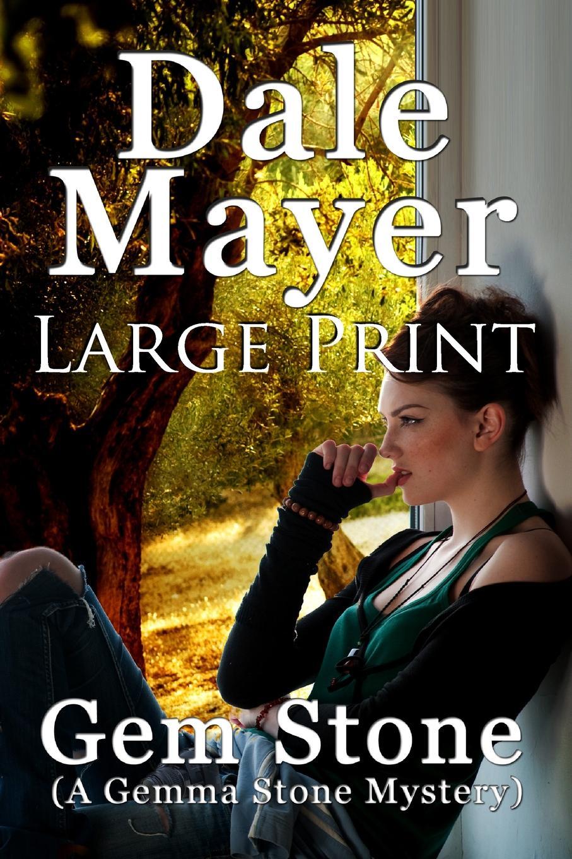 Dale Mayer. Gem Stone. (A Gemma Stone Mystery) - Large Print