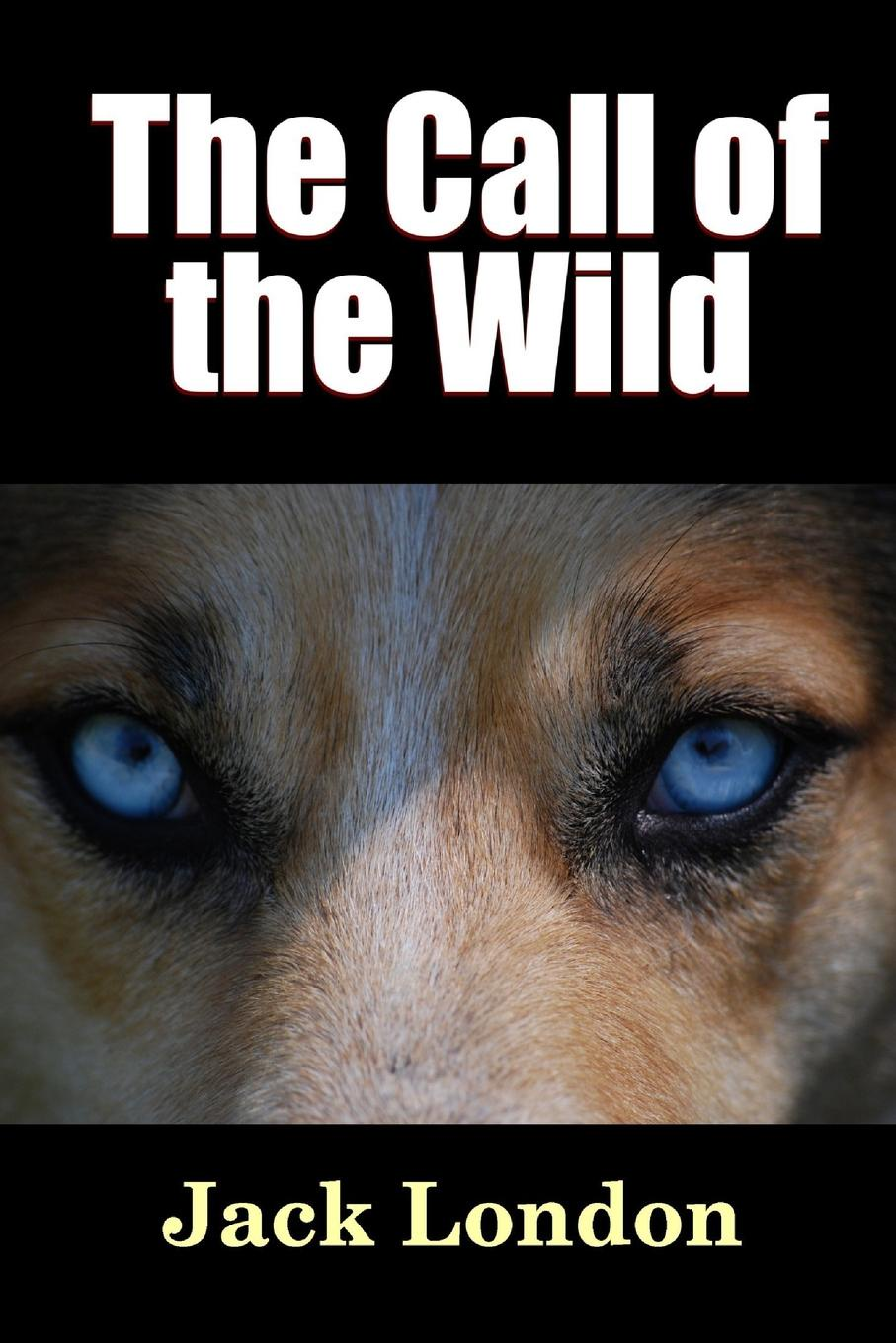 Jack London. The Call of the Wild