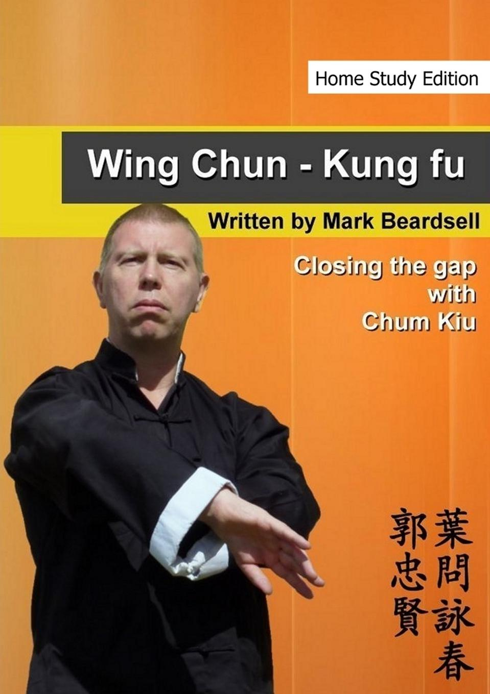Mark Beardsell Wing Chun - Closing the gap with Chum Kiu бампер bao chun 730
