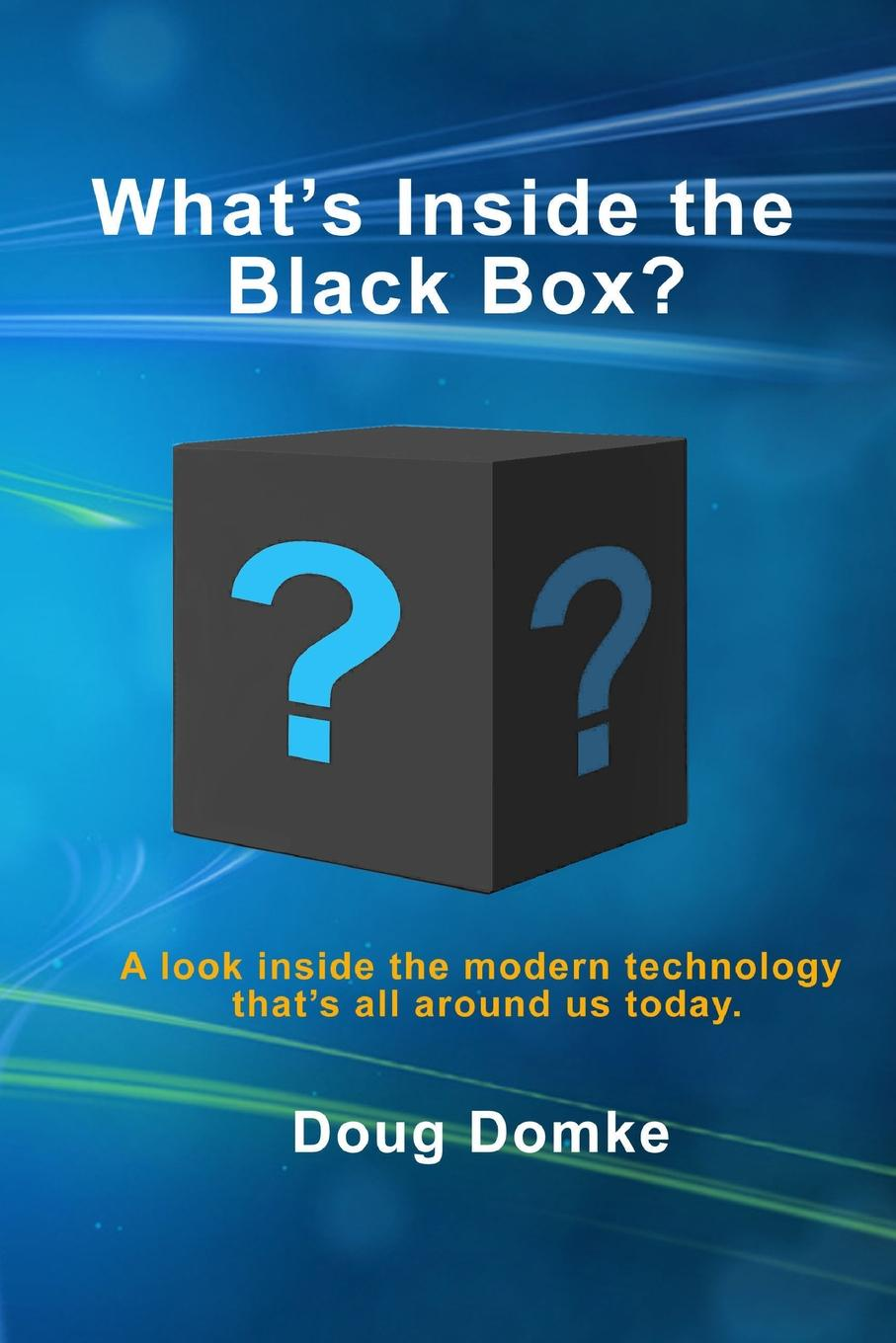 Doug Domke What's Inside the Black Box? how we talk the inner workings of conversation