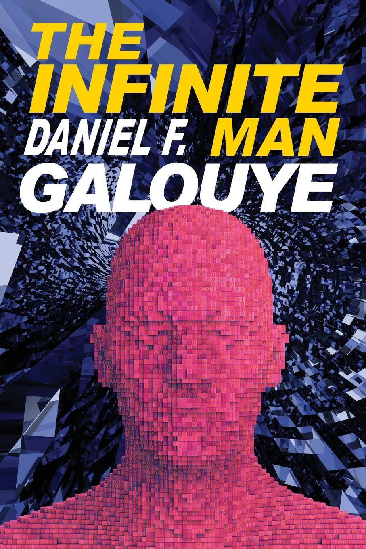 все цены на Daniel F. Galouye The Infinite Man онлайн