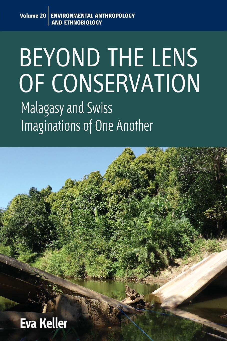 Eva Keller Beyond the Lens of Conservation. Malagasy and Swiss Imaginations of One Another simulation of the effect of water conservation on crops in egypt