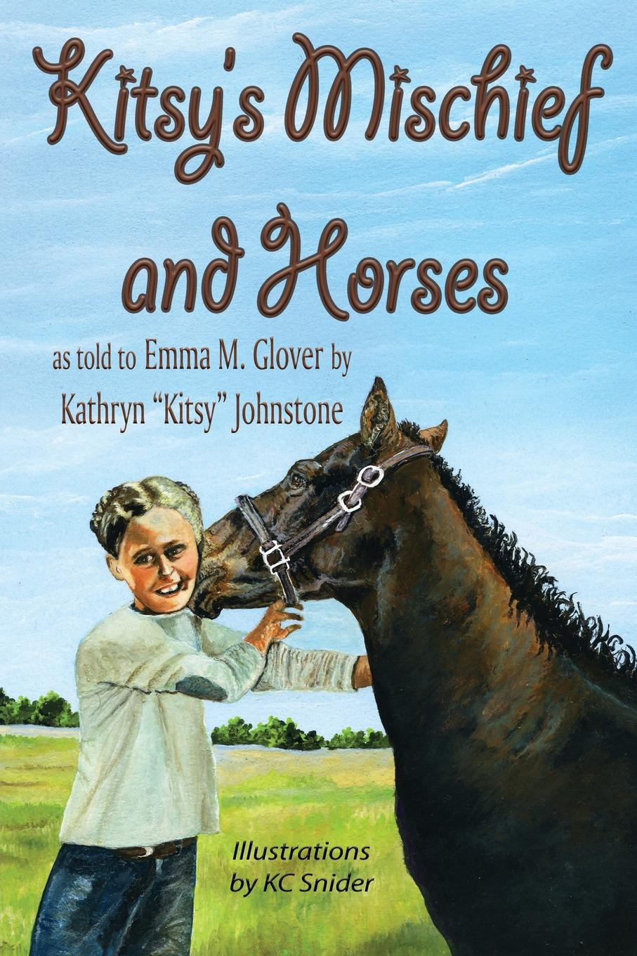 Emma M Glover Kitsy's Mischief and Horses emma darcy mischief and marriage