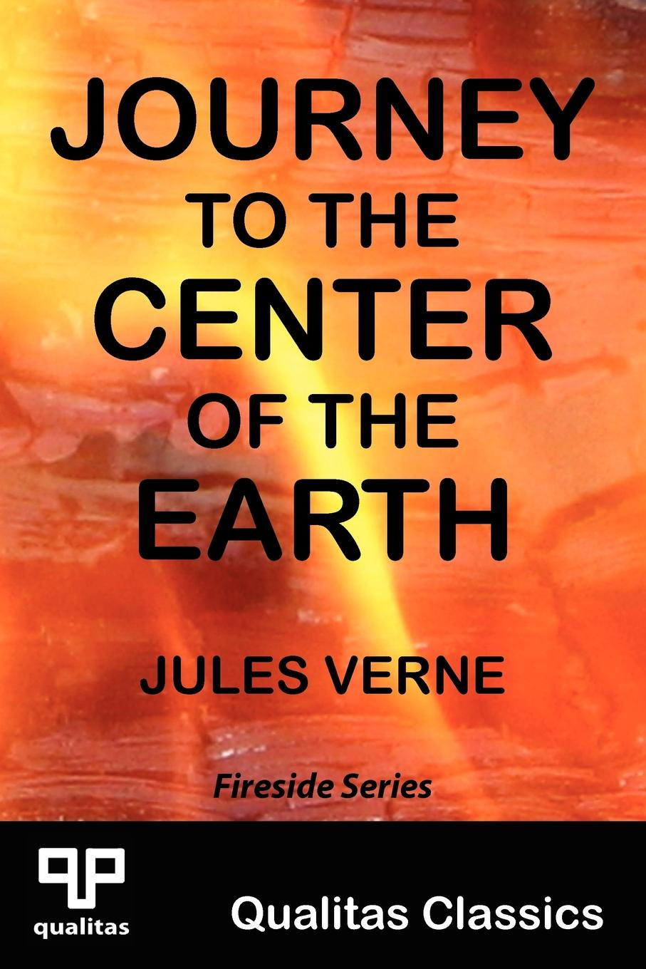 Jules Verne Journey to the Center of Earth (Qualitas Classics)
