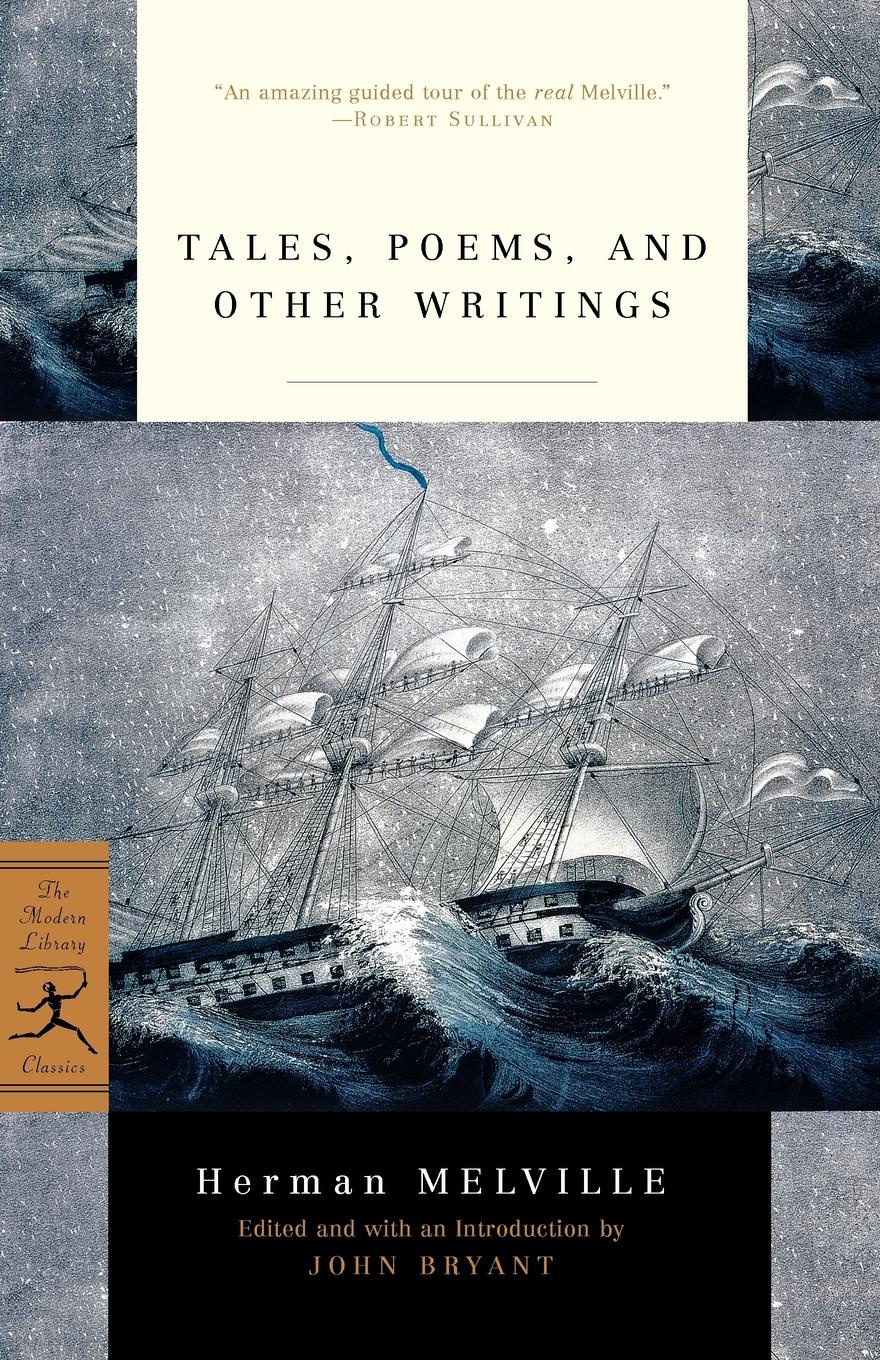 Herman Melville Tales, Poems, and Other Writings samuel lover metrical tales and other poems