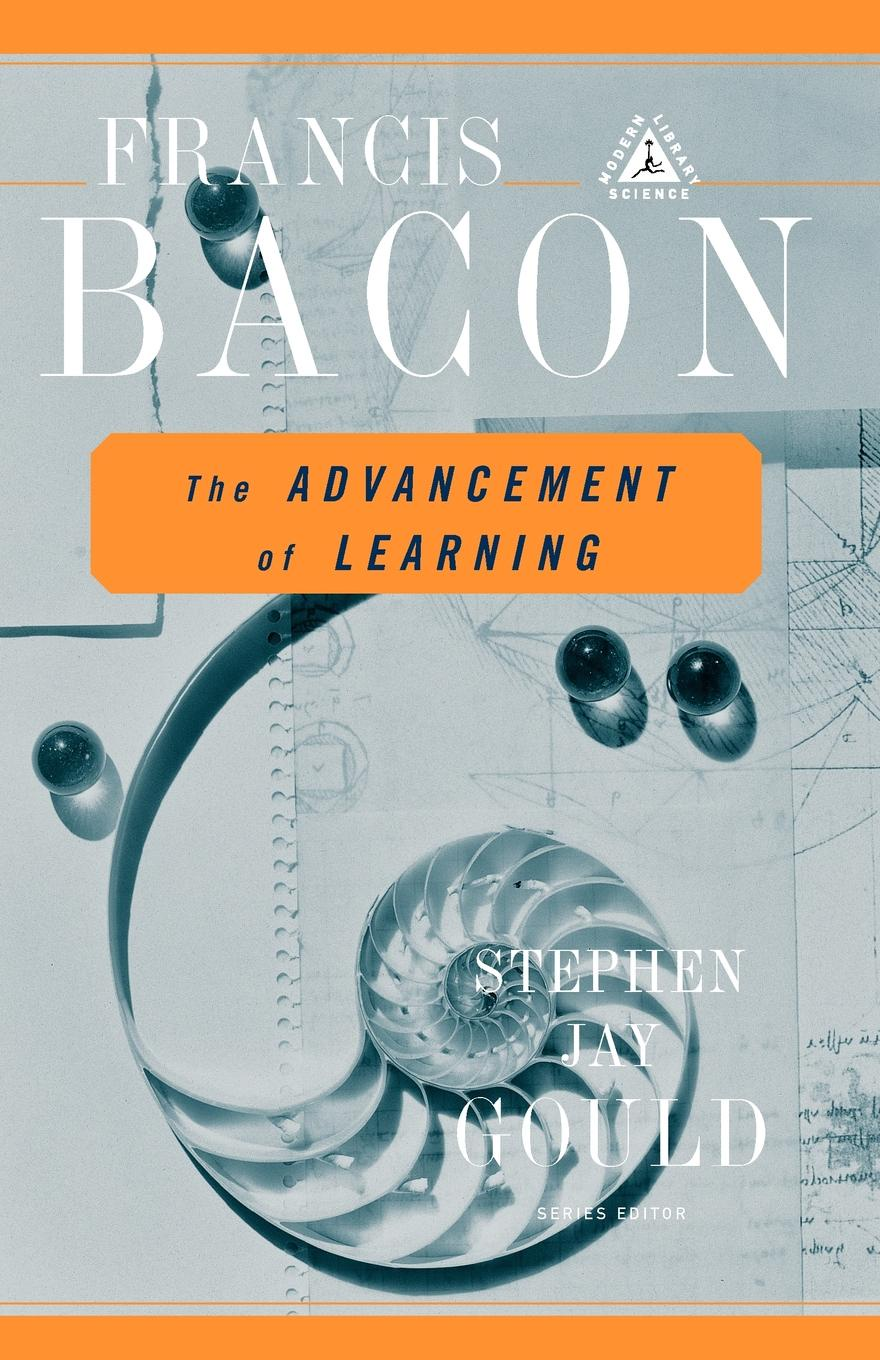 Francis Bacon The Advancement of Learning francis bacon the advancement of learning
