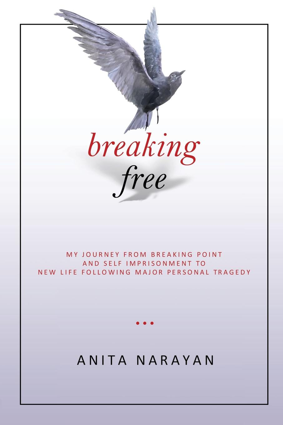 Anita Narayan Breaking Free. My Journey From Breaking Point and Self Imprisonment To New Life Following Major Personal Tragedy 20pcs wm8960gefl qfn32 wm8960g qfn wm8960 new and original free shipping