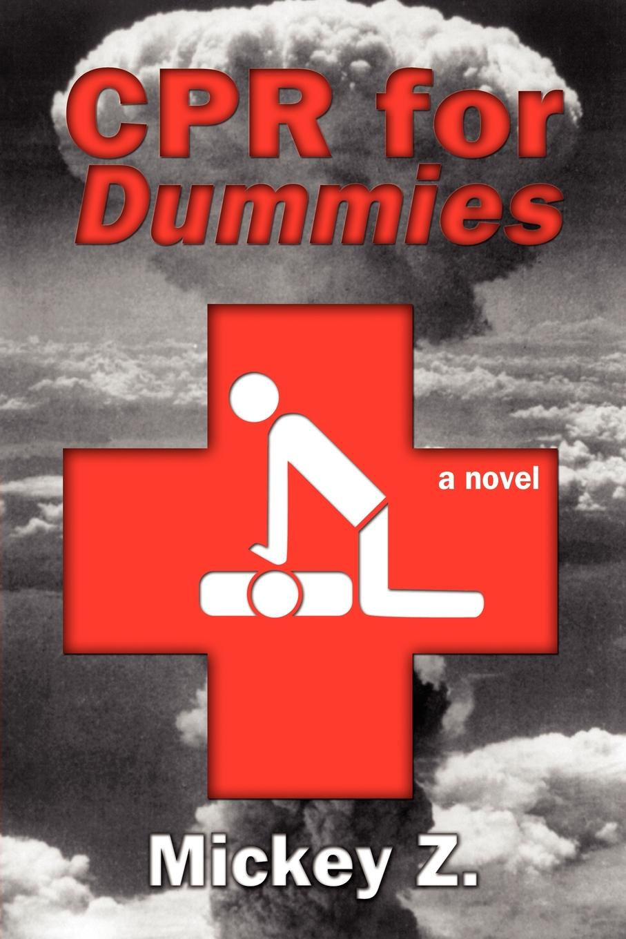 Mickey Z, Mickey Z, Michael Zezima CPR for Dummies michael demers n gis for dummies