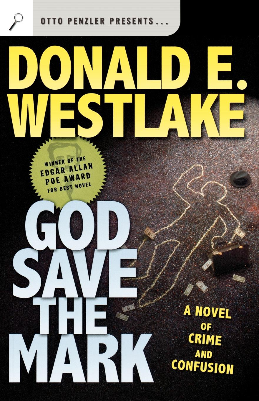 Donald E. Westlake God Save the Mark mark holloway the freedom diaries god speaks back